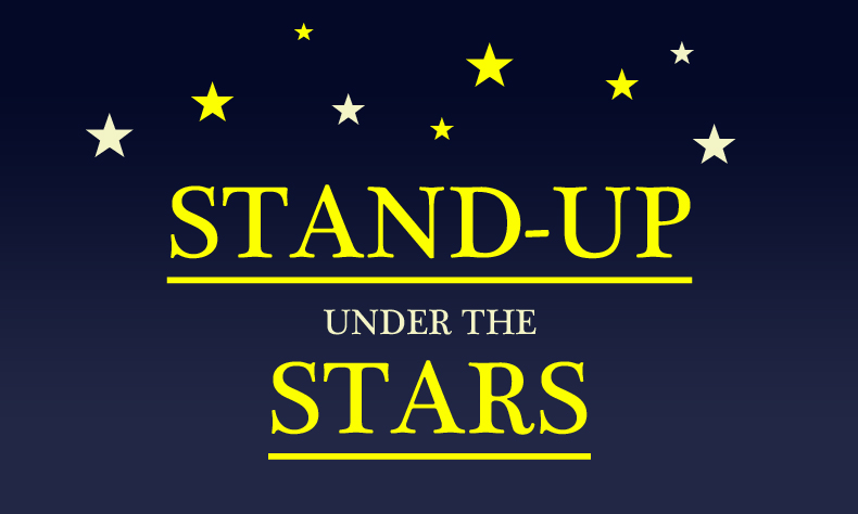 Stand-up Under The Stars