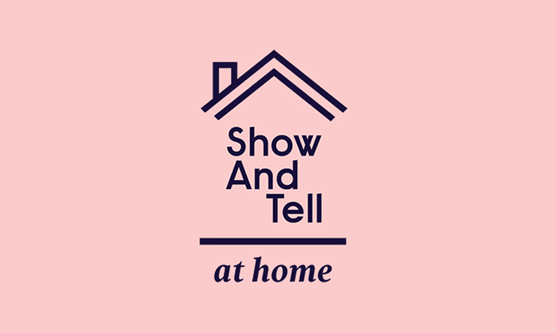 Show And Tell at home